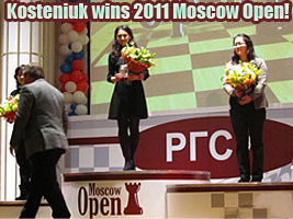 Alexandra Kosteniuk won the Moscow Chess Open 2011