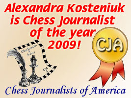 World Chess Champion and Chess Queen Alexandra Kosteniuk is the Chess Journalist of the Year 2009
