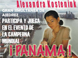 World Chess Champion Alexandra Kosteniuk will be visiting Panama