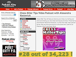 Vote for the new chess video podcast chess  killer tips at Podcast Alley