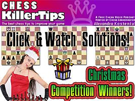 Winners of the Chess Killer Tips Christmas Competition