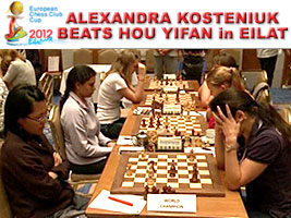 Kosteniuk beats Hou in Eilat Israel European Club Cup 2012