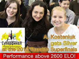 Gunina and Kosteniuk win Gold and Silver at the 2013 Russian Superfinals