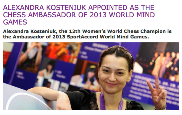Chess Queen Alexandra Kosteniuk is 2013 Sport Accord World Mind Sports Games Ambassador