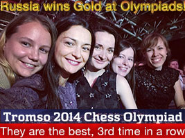 Kosteniuk and Team win Tromso Chess Olympiads